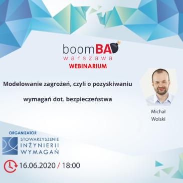 boomBA #18 (WEBINARIUM) – Modelowanie zagrożeń czyli o pozyskiwaniu wymagań dot. bezpieczeństwa.