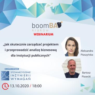 """boomBA #19 (WEBINARIUM) – """"Jak skutecznie zarządzać projektem i przeprowadzić analizę biznesową dla instytucji publicznych"""""""