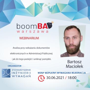 """boomBA #22 (WEBINARIUM) – """"Analiza przy wdrażaniu dokumentów elektronicznych w Administracji Publicznej- jak do tego podejść i uniknąć błędów."""""""